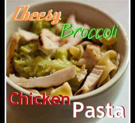 cheesy broccoli chicken pasta pinterest