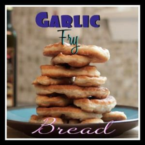Garlic Fry Bread