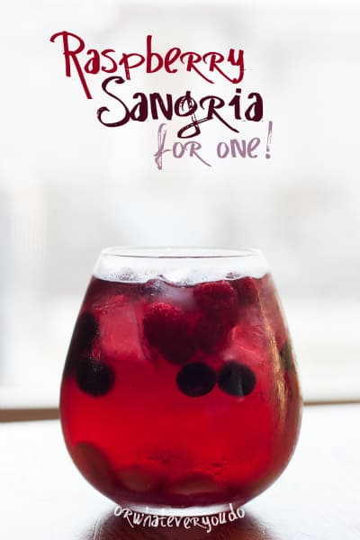 Raspberry Sangria from OrWhateverYouDo.com