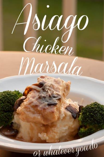 Creamy Asiago Chicken Marsala OWYD Pinterest