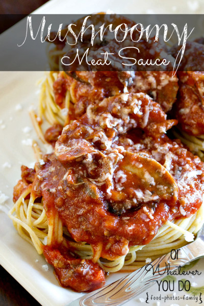 Mushroomy Meat Sauce I www.orwhateveryoudo.com I #spaghetti #pasta #recipe #dinner
