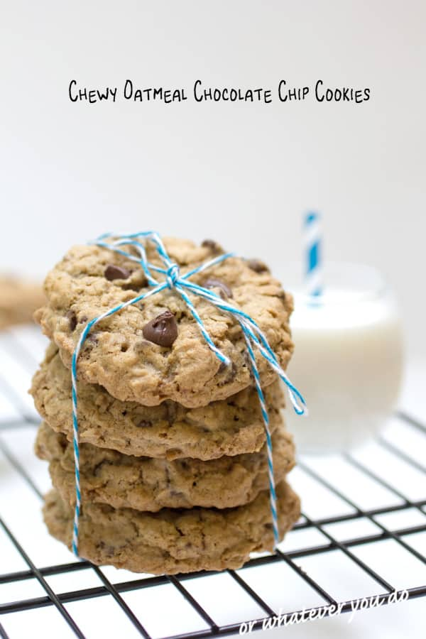 Chewy Oatmeal Chocolate Chip Cookies Pinterest