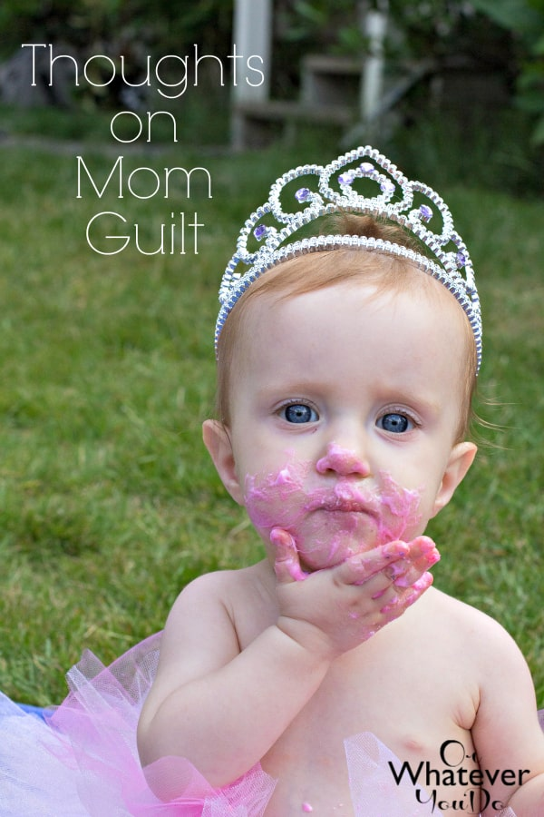 Thoughts on Mom Guilt