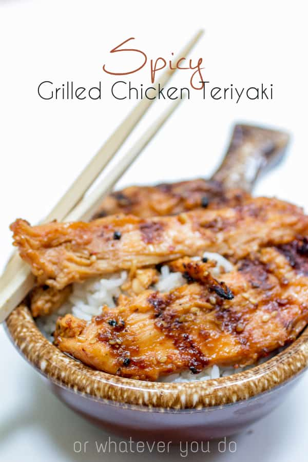 Spicy Grilled Chicken Teriyaki