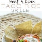 Beef and Bean Taco Rice Skillet