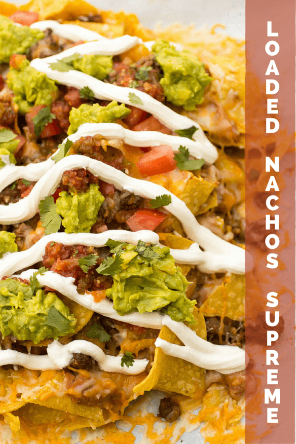 Loaded Nachos Supreme