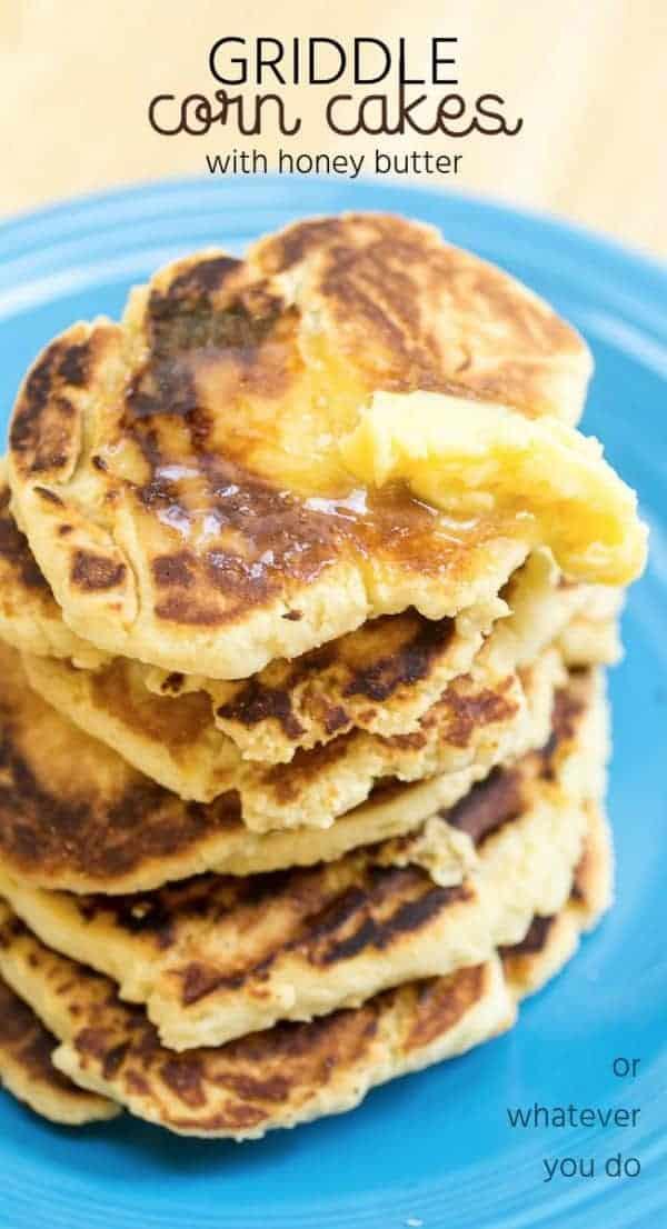 Griddle Corn Cakes with Honey Butter