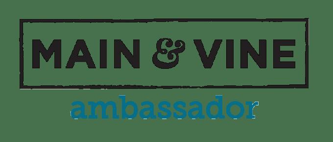 Main and vine ambassador