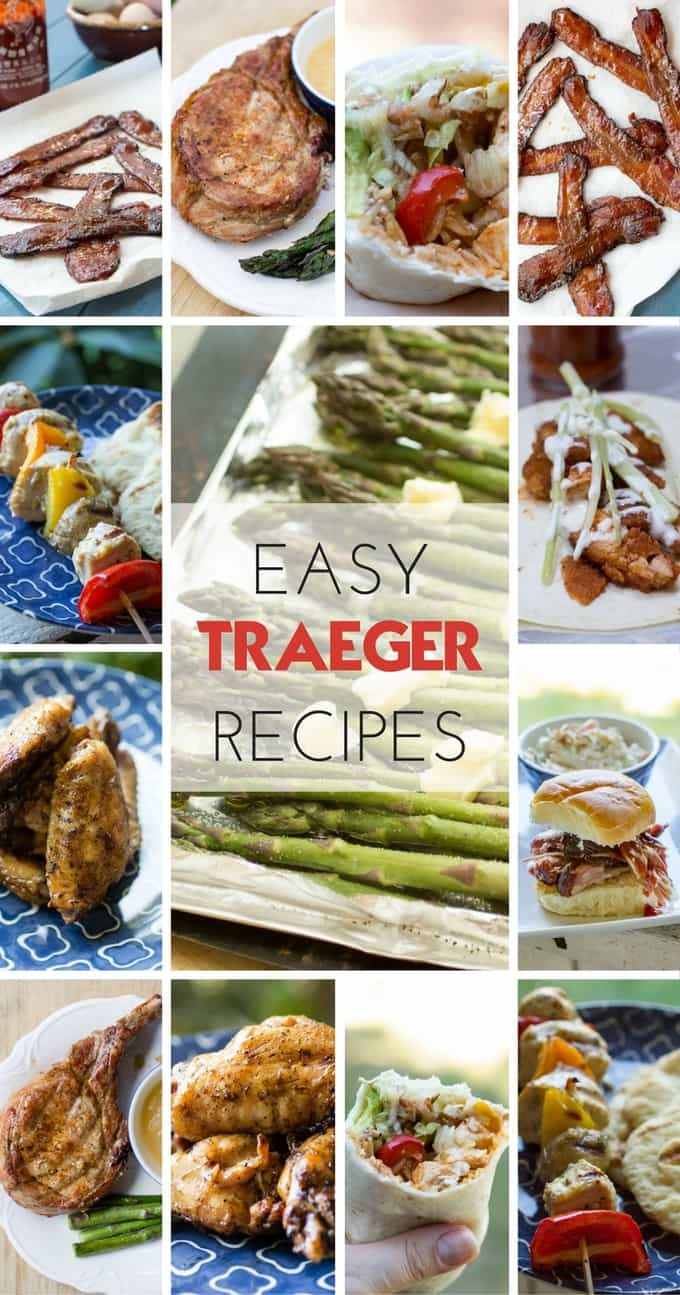 Easy Traeger Wood Pellet Grill Recipes » Or Whatever You Do