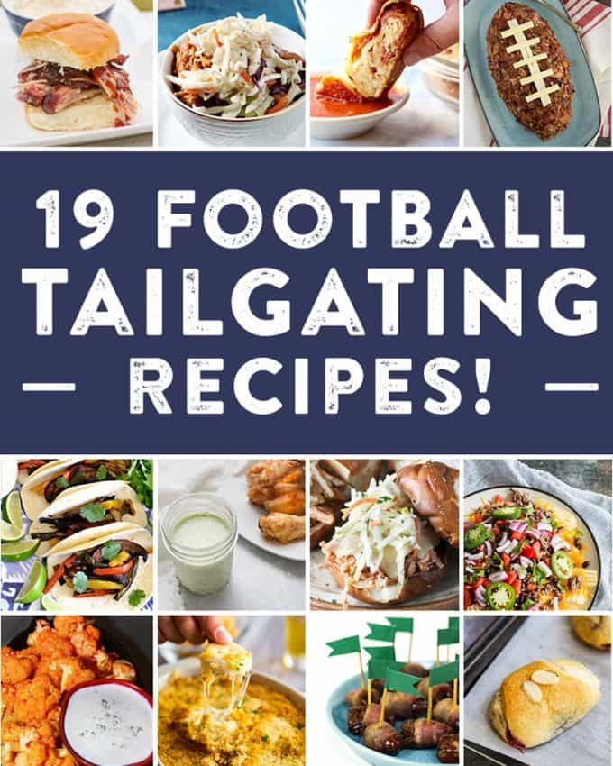 19 Football Tailgating Recipes