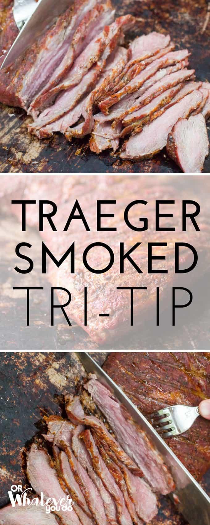 Traeger Smoked Tri-Tip
