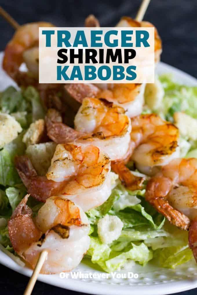Traeger Shrimp Kabobs