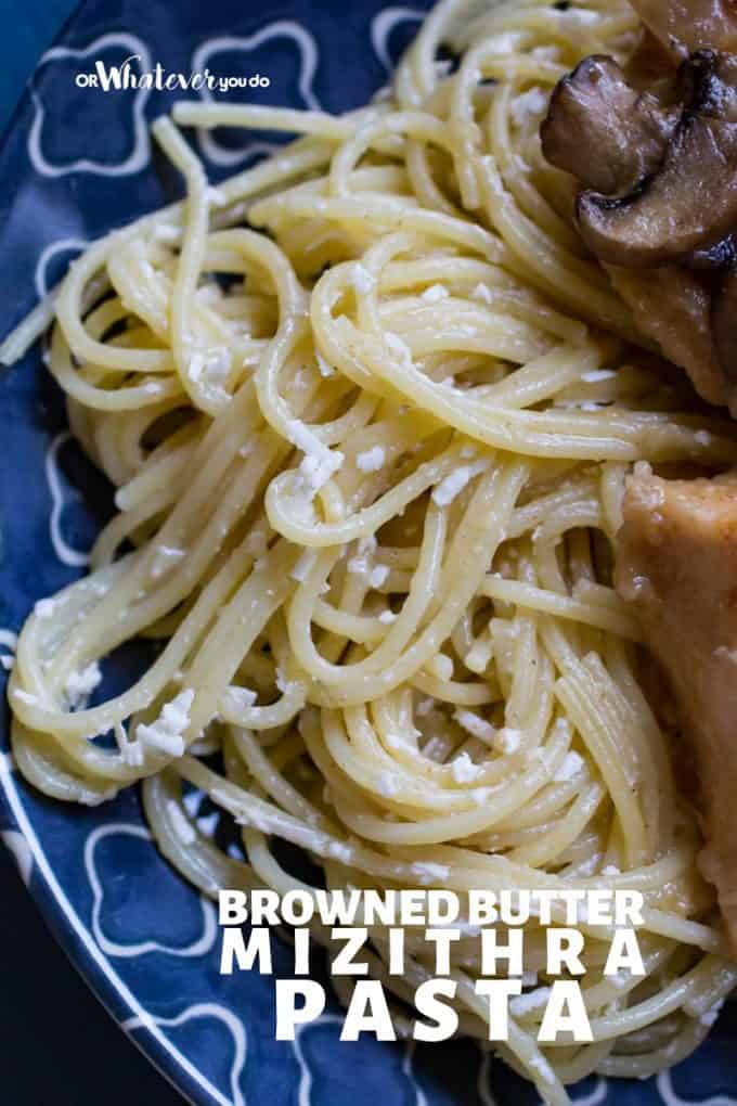 Browned Butter Mizithra Pasta