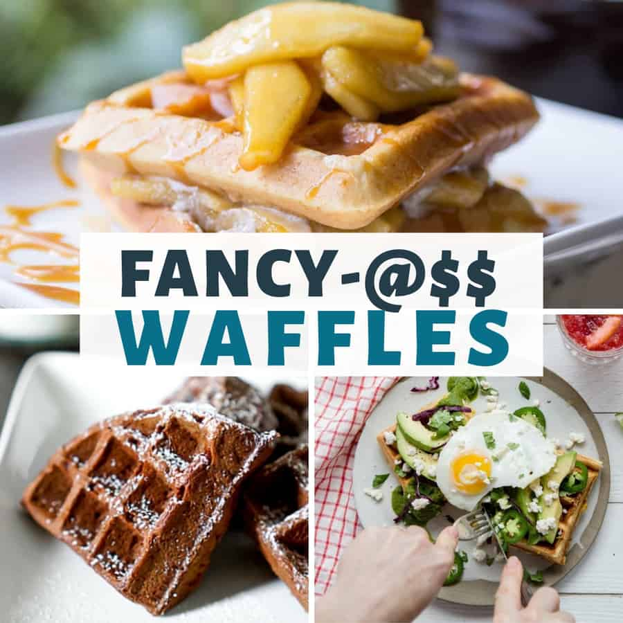 Fancy-@$$ Waffles Recipes