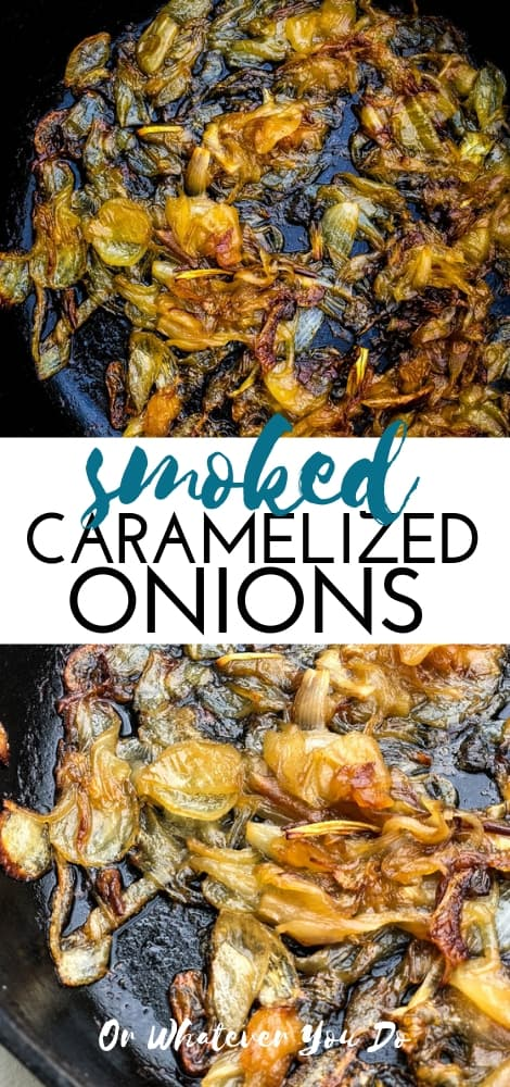 Smoked Caramelized Onions