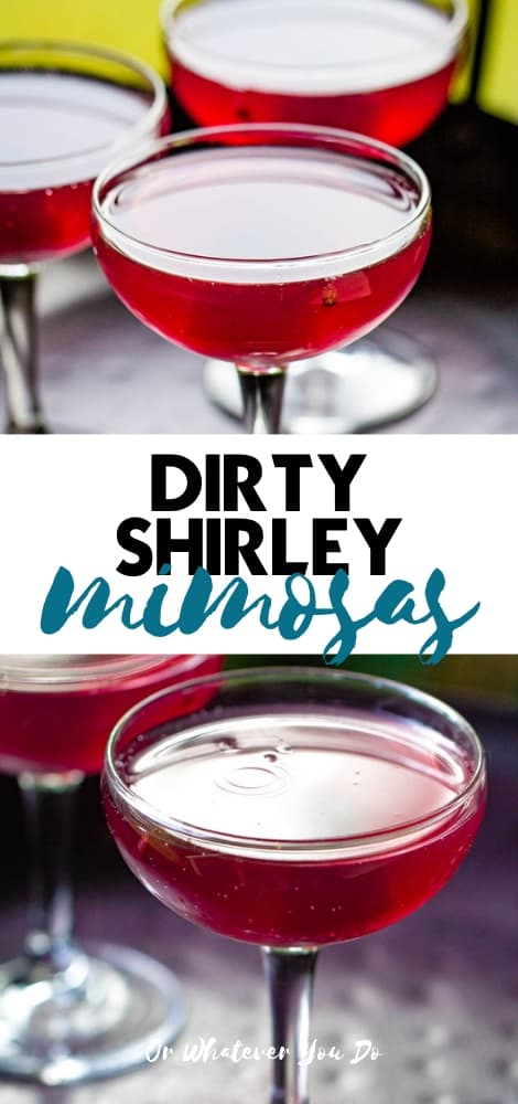 Dirty Shirley Mimosas
