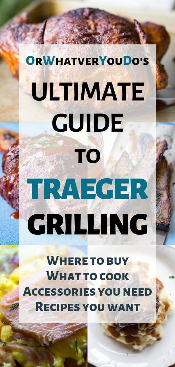 Ultimate Guide to Traeger Grilling