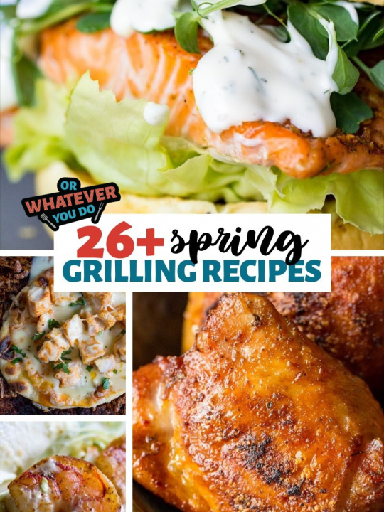 Spring Grilling Recipes