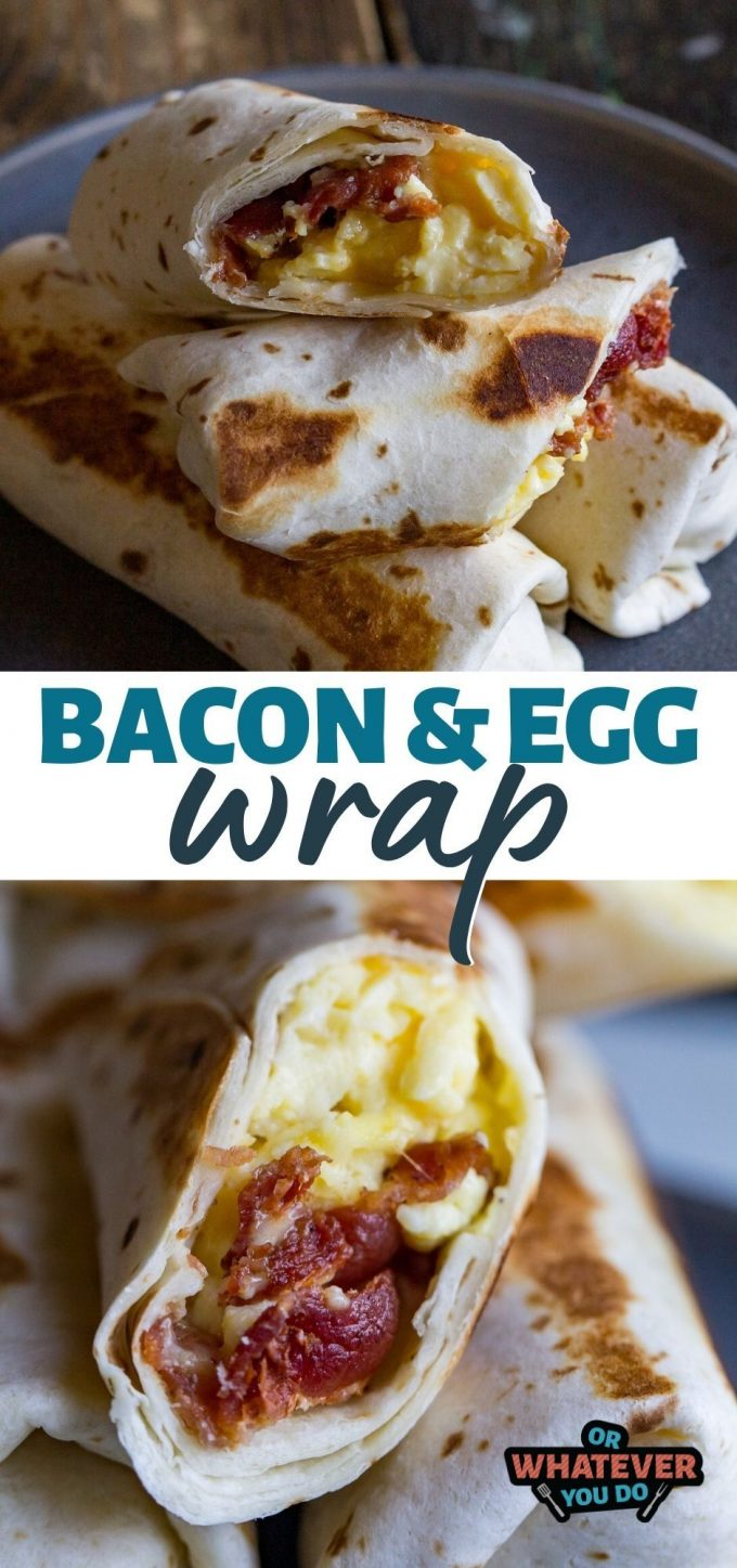 Bacon and Egg Wrap