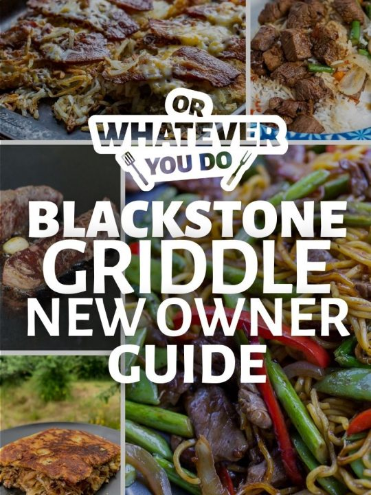 Blackstone Griddle New Owner Guide