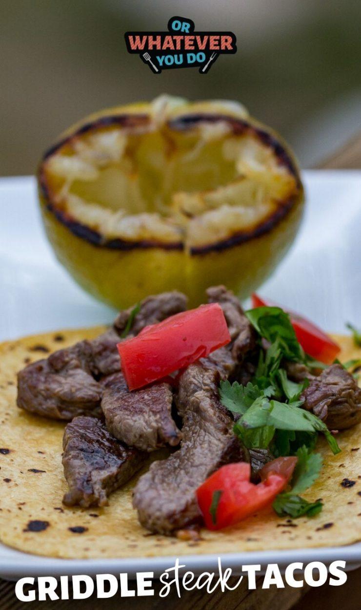 Griddle Steak Tacos