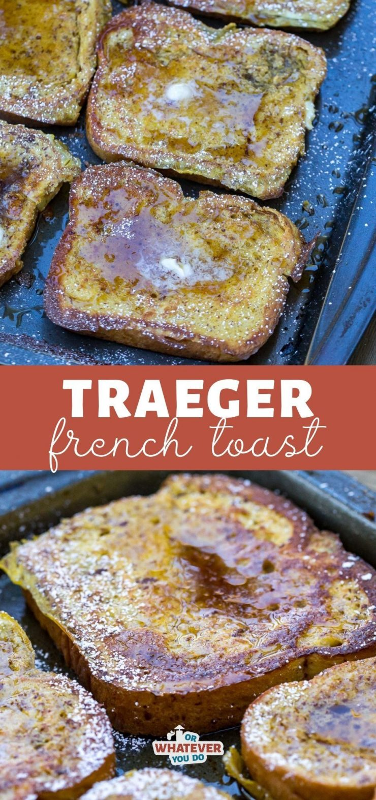 Traeger Grilled French Toast
