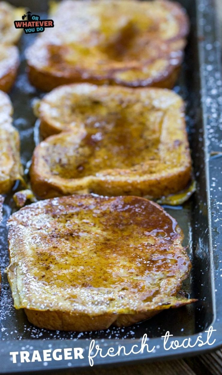 Traeger French Toast