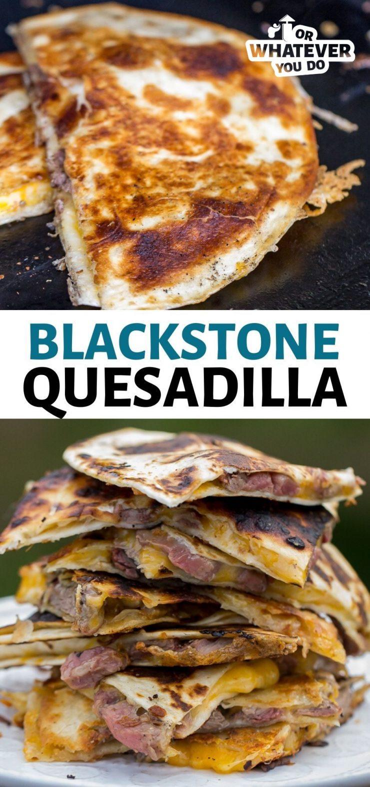 Blackstone Steak Quesadillas
