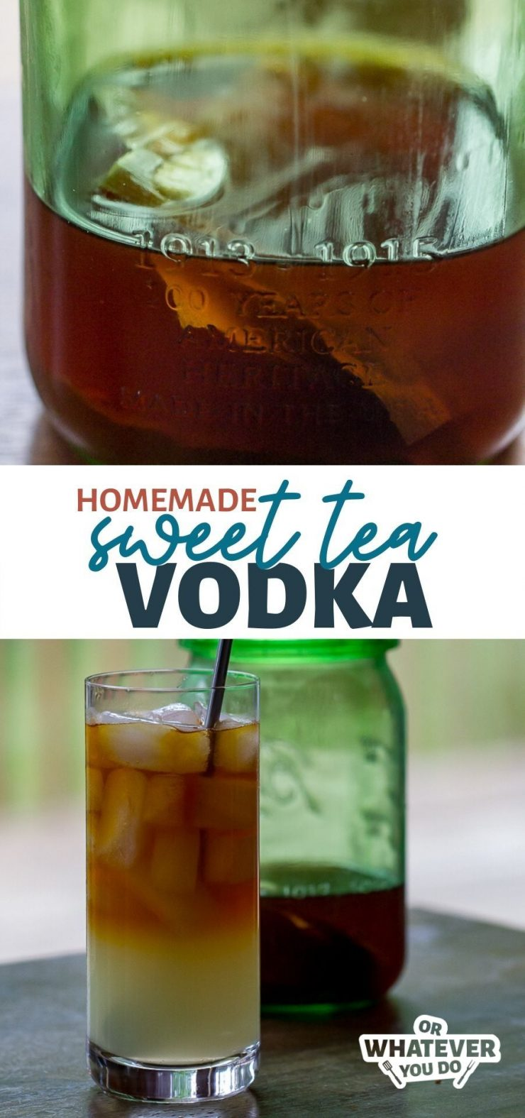 Homemade Sweet Tea Vodka with text on the image
