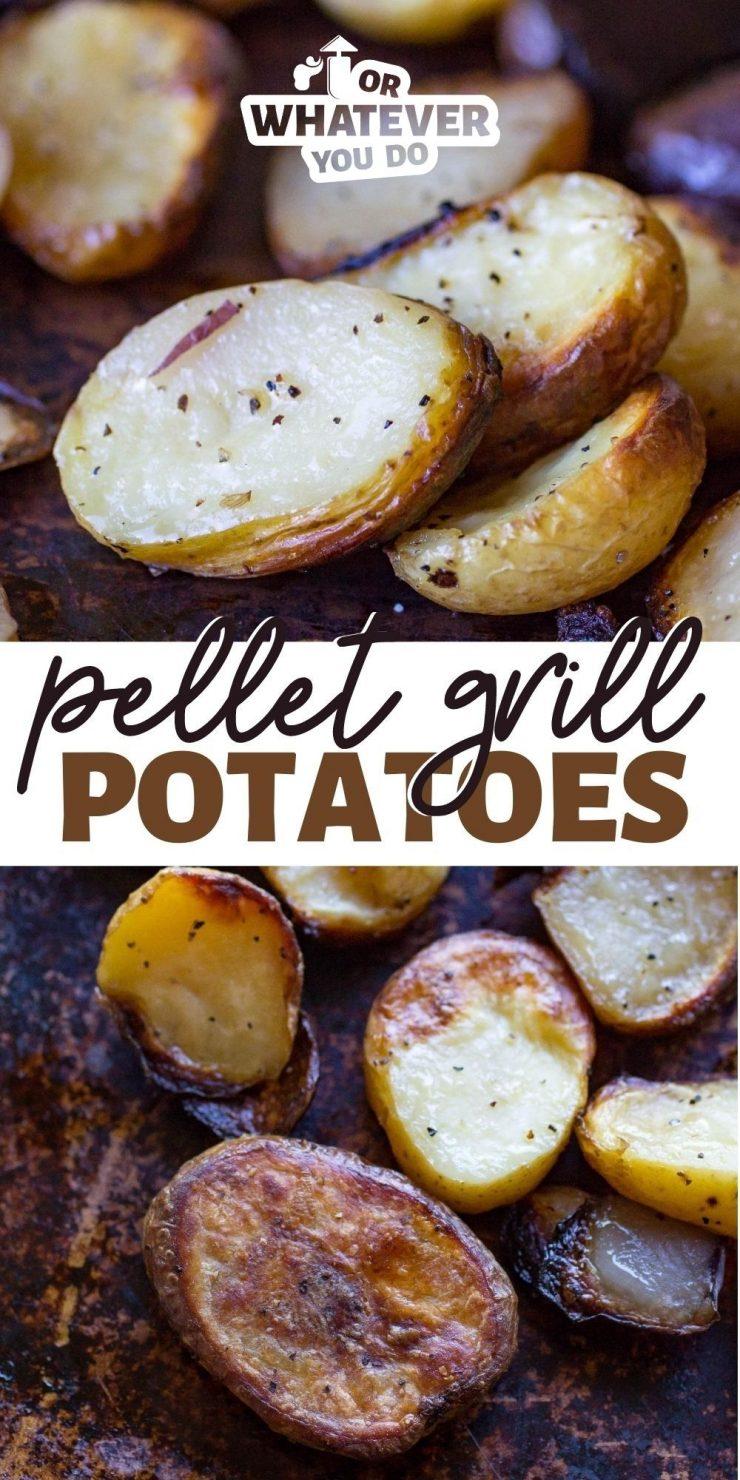 Traeger Pellet Grill Potatoes