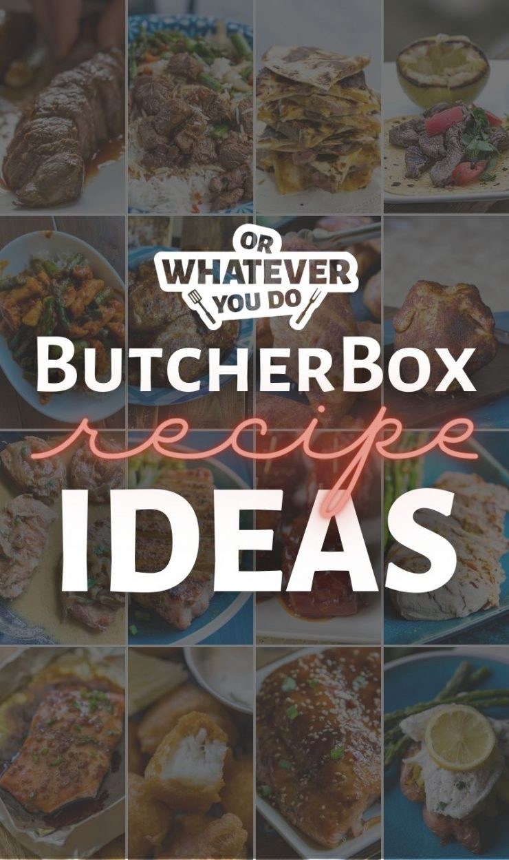 ButcherBox Recipe Ideas