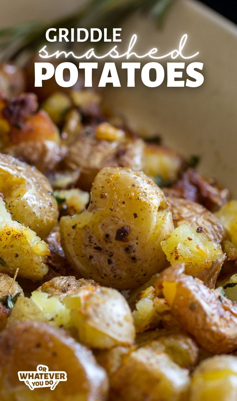 Griddle Smashed Potatoes