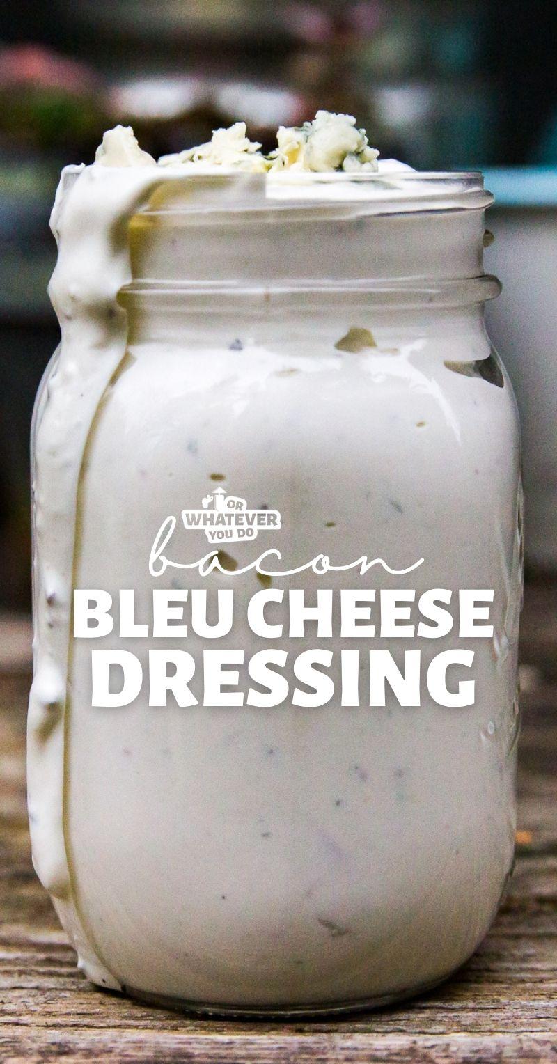 Bacon Bleu Cheese Dressing