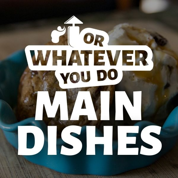 Click for Main Dish Recipes